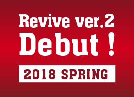 Revive ver.2 Dedut ! 2018 SPRING